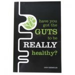 Book Have You Got The Guts To Be Healthy?